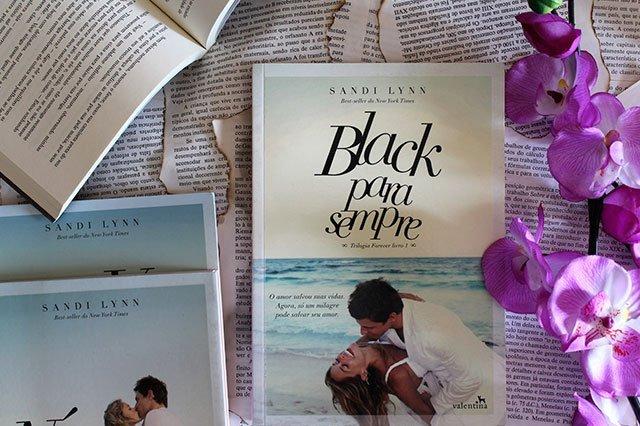 Black Para Sempre - Trilogia Forever #1 - Sandi Lynn