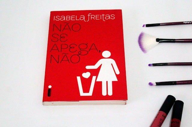 Não se apega, não - Isabela Freitas