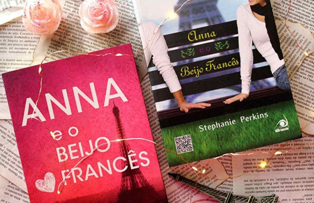 Anna e o Beijo Francês - Trilogia Anna, Lola e Isla #01 - Stephanie Perkins
