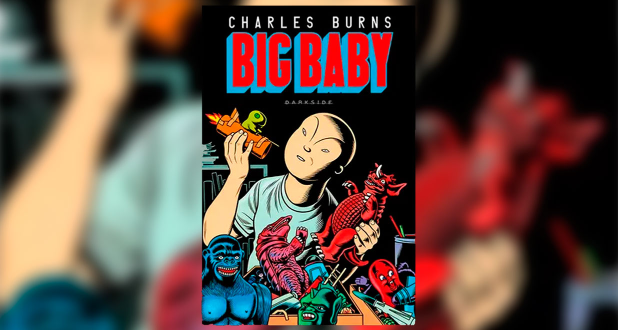 Big Baby, do Charles Burns chega em abril pela DarkSide Books!