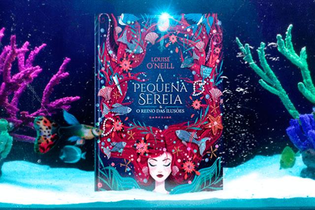 A pequena sereia e O reino das Ilusões, da autora Louise O'Neill é o lançamento da Editora DarkSide Books