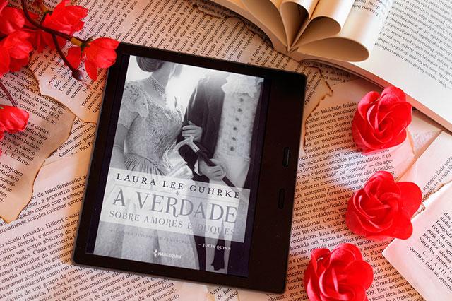 [RESENHA] A verdade sobre amores e duques - Querida conselheira amorosa #01 - Laura Lee Guhrke