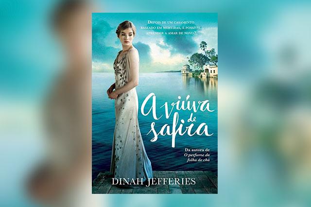 A Viúva de Safira, de Dinah Jefferies chega ao Brasil pela Editora Paralela!