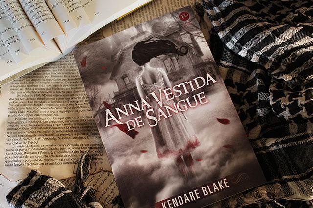 [RESENHA] Anna Vestida de Sangue - Anna #01 - Kendare Blake