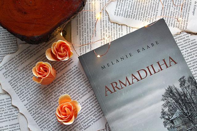 [RESENHA] Armadilha - Melanie Raabe
