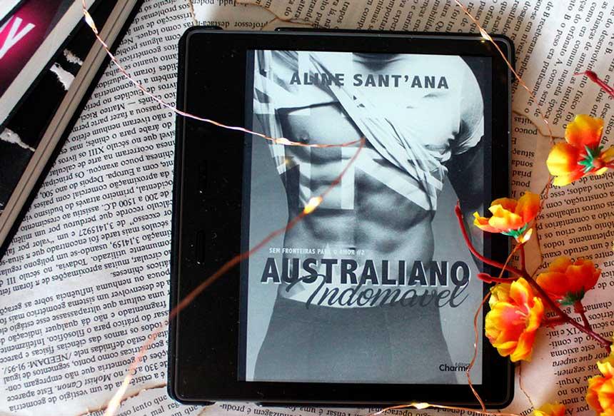[RESENHA] Australiano indomável – Sem Fronteiras Para o Amor #02 – Aline Sant'Ana