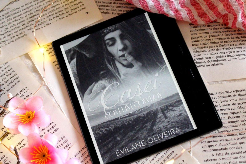 [RESENHA] Casei Com Um Cowboy - Família Ross #01 - Evilane Oliveira