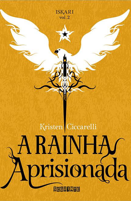 A Rainha Aprisionada, o segundo livro de Iskari chega pela Editora Seguinte