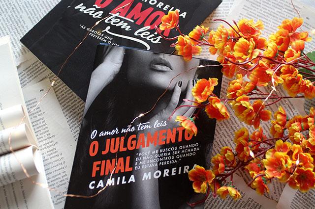 [RESENHA] O Amor Não Tem Leis: O Julgamento Final - O Amor Não Tem Leis #02 - Camila Moreira