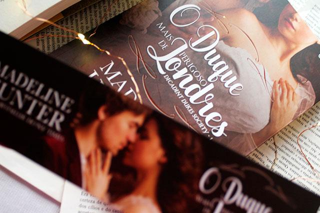 [RESENHA] O Duque Mais Perigoso de Londres - Trilogia Decadent Dukes Society #01 - Madeline Hunter