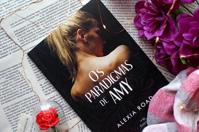 [RESENHA] Os Paradigmas de Amy - Alexia Road