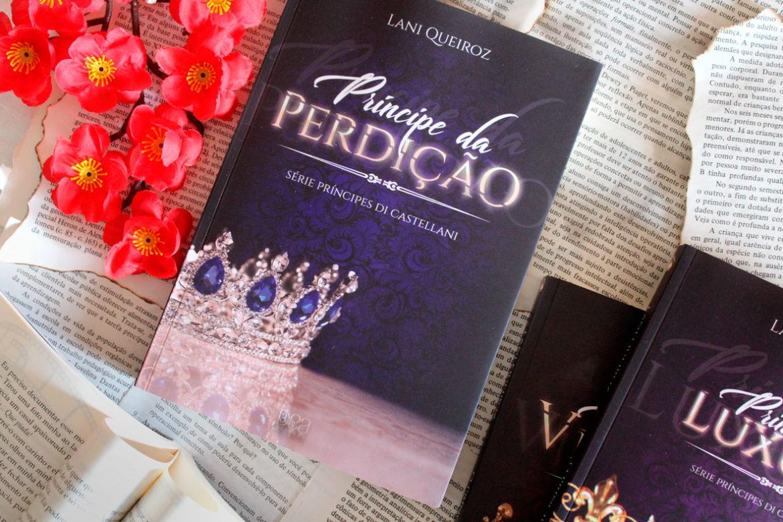 [RESENHA] Príncipe da Perdição - Príncipes Di Castellani #03 - Lani Queiroz
