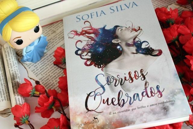 [RESENHA] Sorrisos Quebrados - Sofia Silva