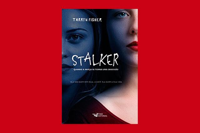 [NOVIDADE] Stalker, livro da autora Tarryn Fisher, é o lançamento da Faro Editorial