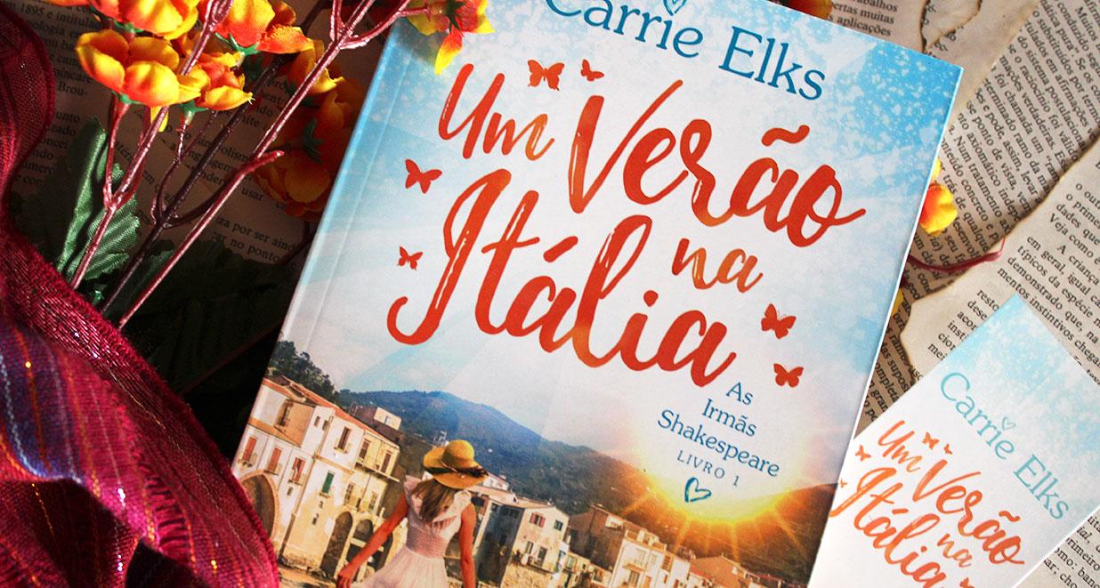 [RESENHA] Um Verão Na Itália - As irmãs Shakespeare #01 - Carrie Elks