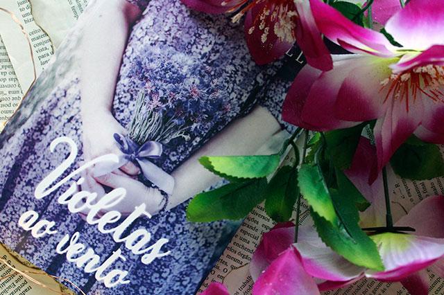 [RESENHA] Violetas ao Vento - Jéssica Anitelli