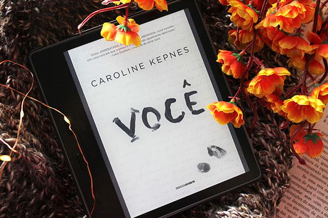[RESENHA] Você - You #01 - Caroline Kepnes