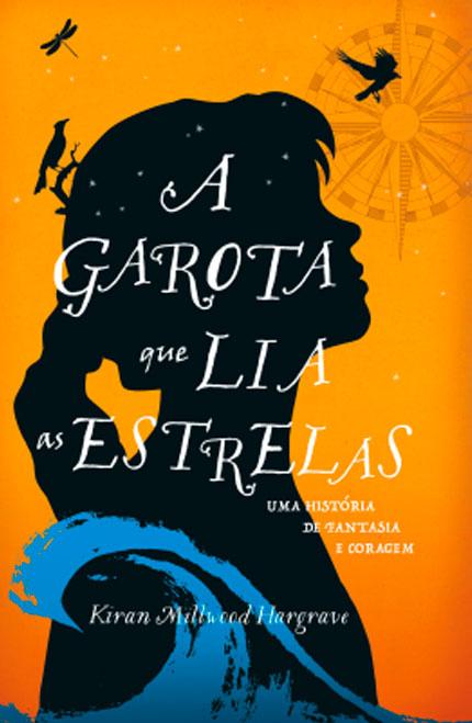 A Garota que Lia as Estrelas, da Kiran Millwood Hargrave chega pela Editora Jangada!