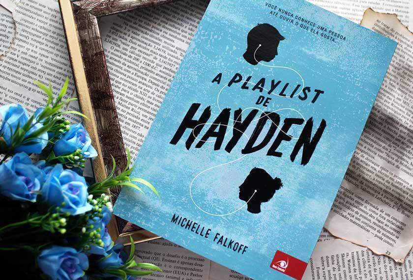 [RESENHA] A Playlist de Hayden - Michelle Falkoff