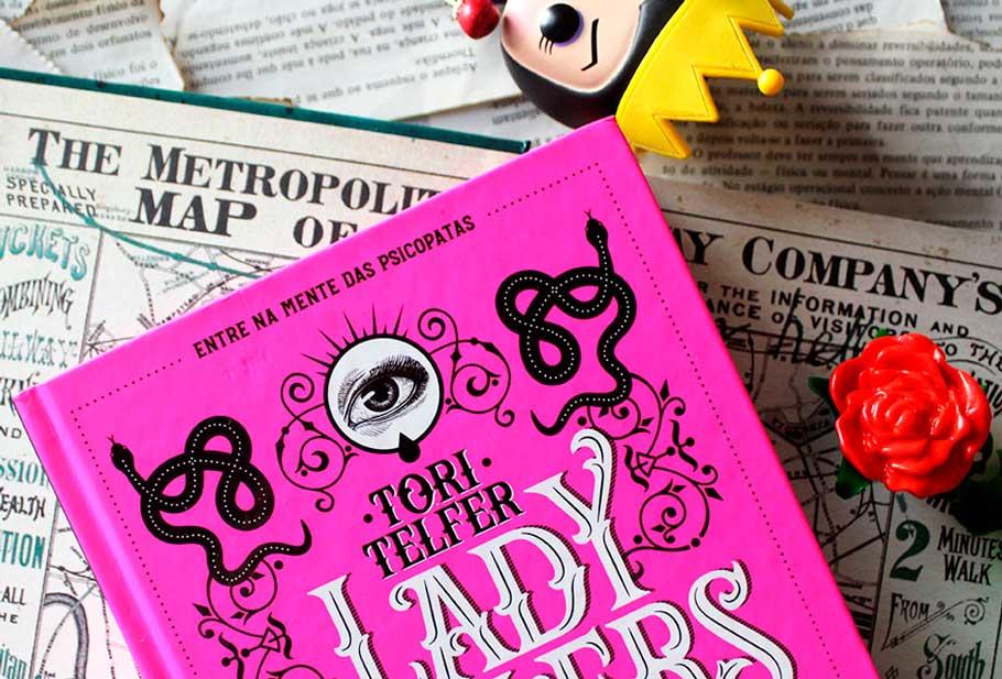 [RESENHA] Lady Killers: Assassinas em Série - Tori Telfer