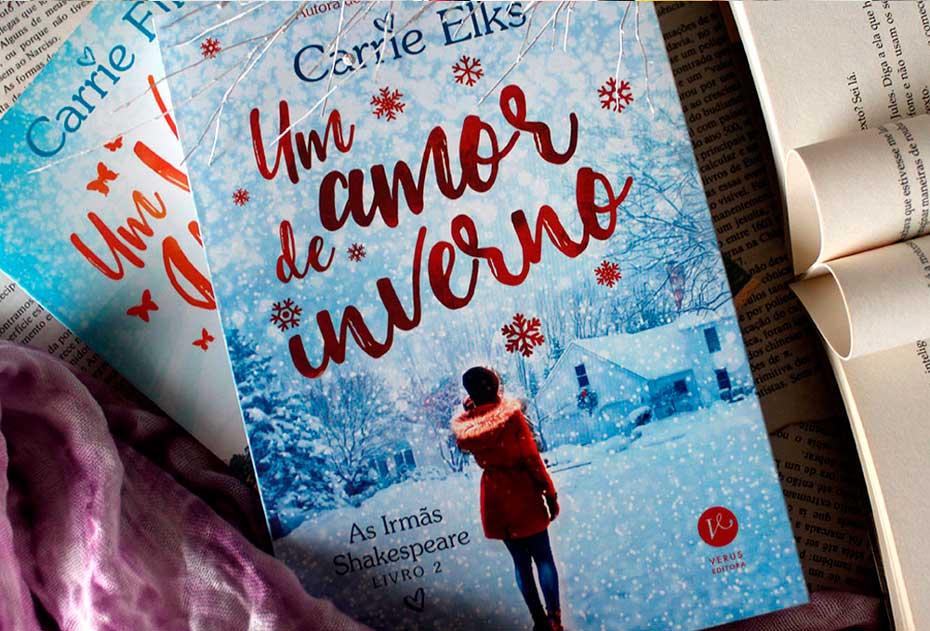 [RESENHA] Um Amor de Inverno - As Irmãs Shakespeare #02 - Carrie Elks