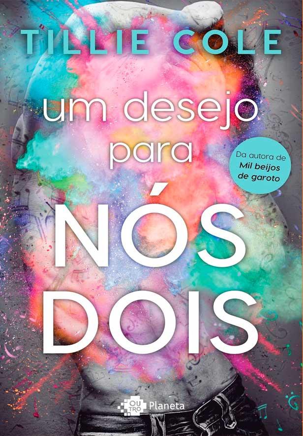 Um Desejo para Nós Dois, da Tillie Cole chega pela Planeta de Livros Brasil
