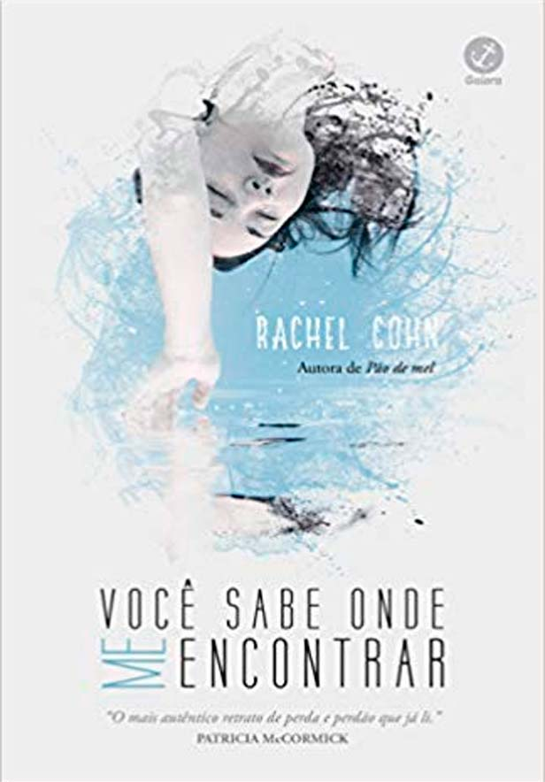 Você Sabe Onde me Encontrar, da Rachel Cohn vai ser lançado pela Galera