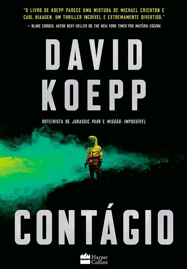 Contágio é o novo livro de thriller e ficção científica de David Koepp