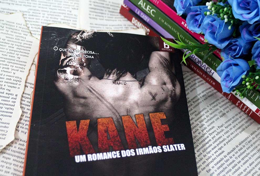 [RESENHA] Kane: O que Kane precisa, Kane toma - Irmãos Slater #03 - L.A. Casey