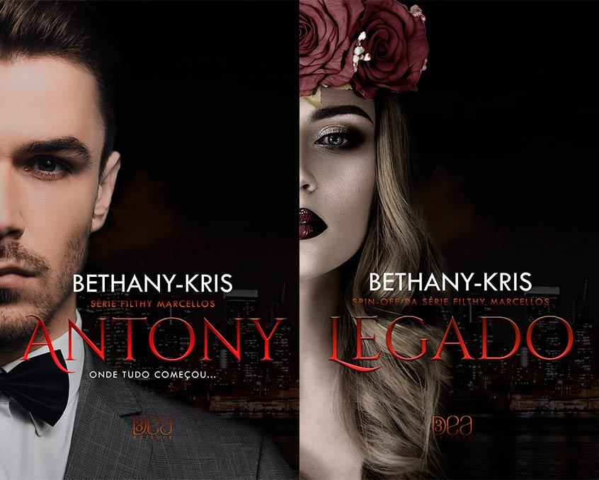 Antony e Legado, da Bethany Kris já está em pré-venda!