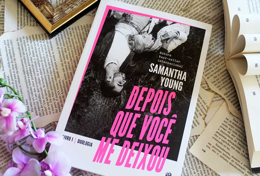 [RESENHA] Depois Que Você Me Deixou - Into the Deep #01 - Samantha Young