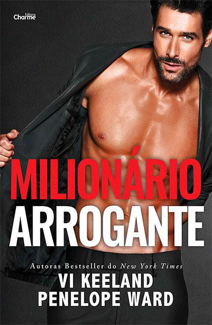 Milionário Arrogante, da Vi Keeland e Penelope Ward está chegando pela Editora Charme