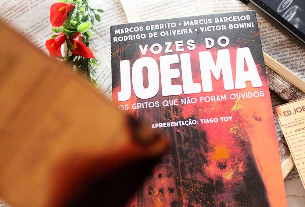 [RESENHA] Vozes do Joelma: Os gritos que não foram ouvidos - Tiago Toy, Marcos DeBrito, Rodrigo de Oliveira, Marcus Barcelos e Victor Bonini