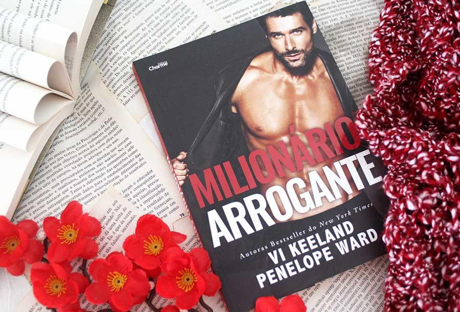 [RESENHA] Milionário Arrogante - Penelope Ward & Vi Keeland