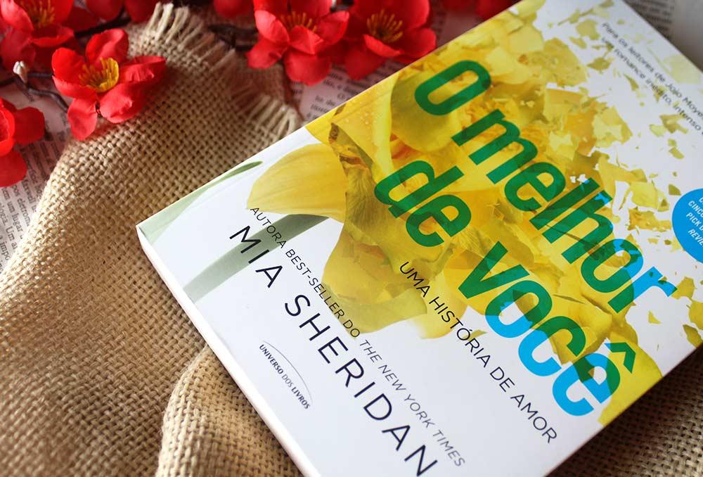 [RESENHA] O Melhor de Você: Uma História de Amor - Mia Sheridan