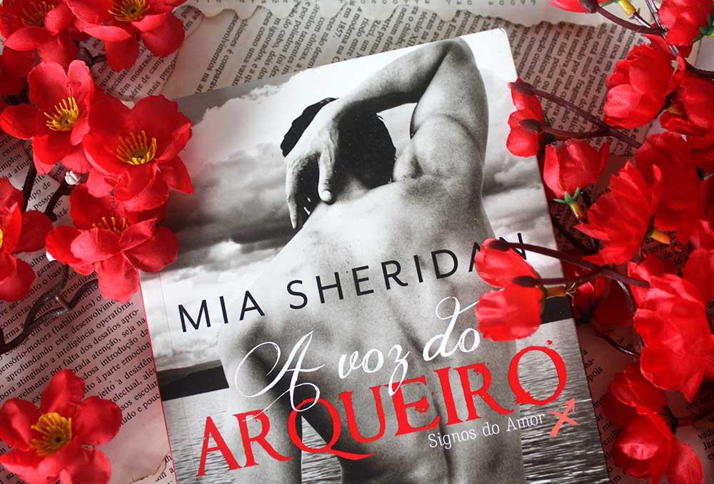 [RESENHA] A Voz do Arqueiro - Signos do Amor #01 - Mia Sheridan