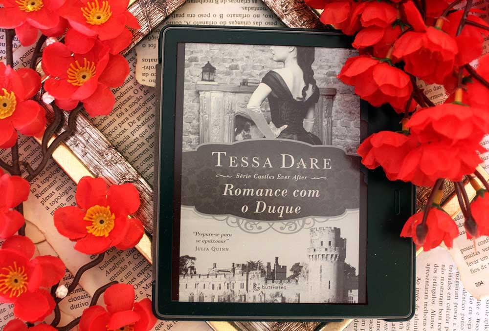 [RESENHA] Romance com o Duque - Castles Ever After #01 - Tessa Dare