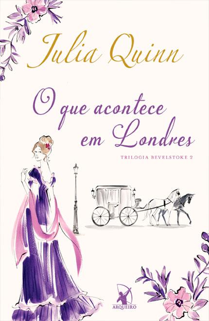 O Que Acontece em Londres, novo livro da Julia Quinn vai ser lançado pela Editora Arqueiro