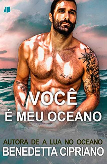 Lançamento da Allbook Editora do e-book do livro Você é Meu Oceano, da autora Benedetta Cipriano