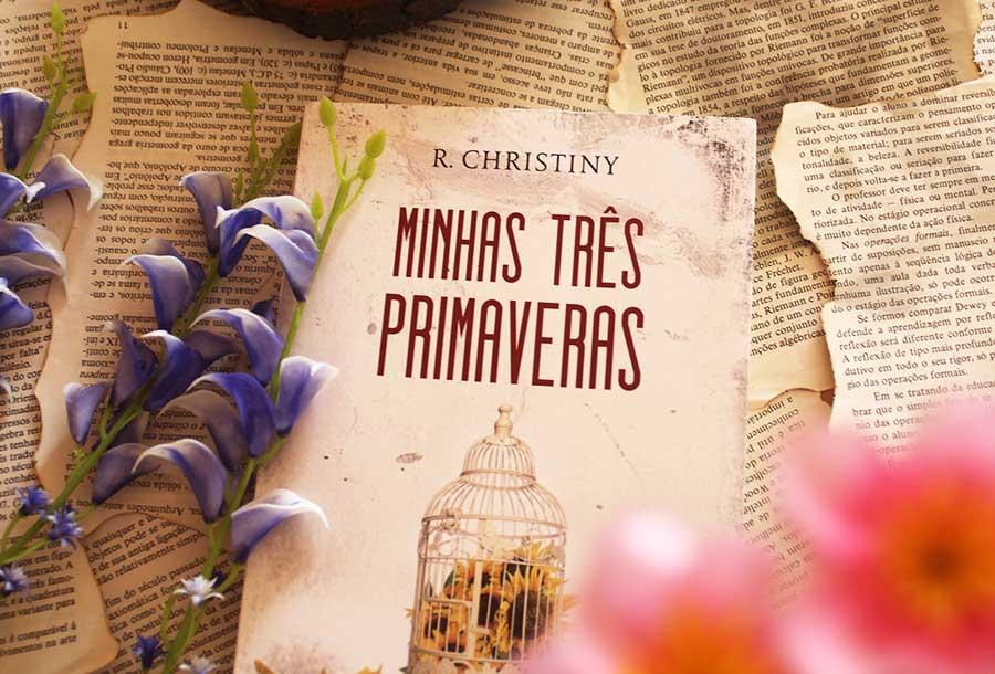 [QUOTES] Minhas Três Primaveras - R. Christiny