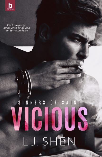 Pré-venda do livro Vicious, da autora L.J. Shen é liberada pela Editora Bezz