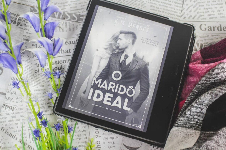 [RESENHA] O Marido Ideal - K. M. Mendes