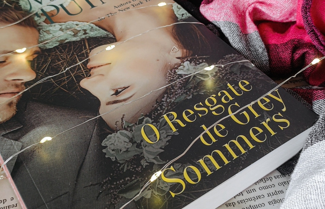 [RESENHA] O Resgate De Grey Sommers - Série The Lost Lords #04 - Mary Jo Putney