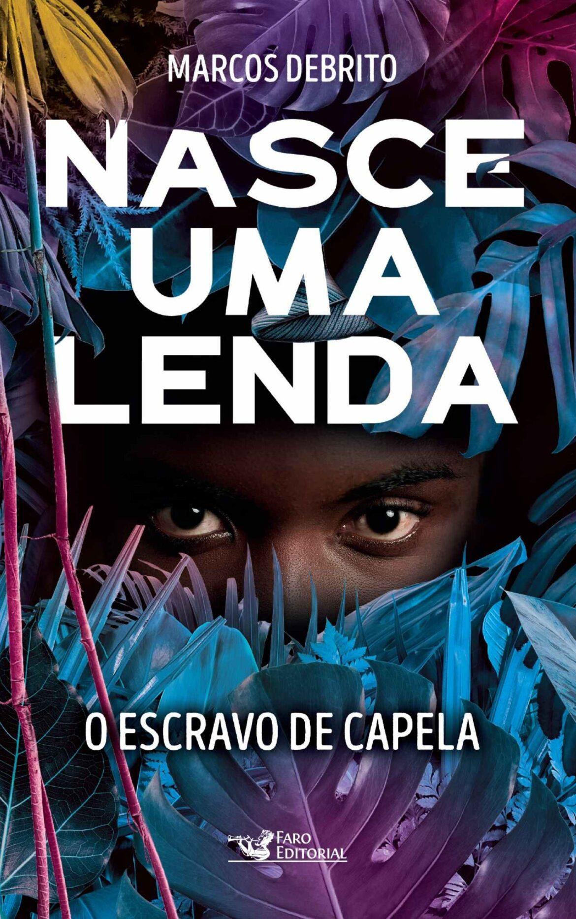 """Faro Editorial lança sobre capa especial para """"O Escravo de Capela"""""""