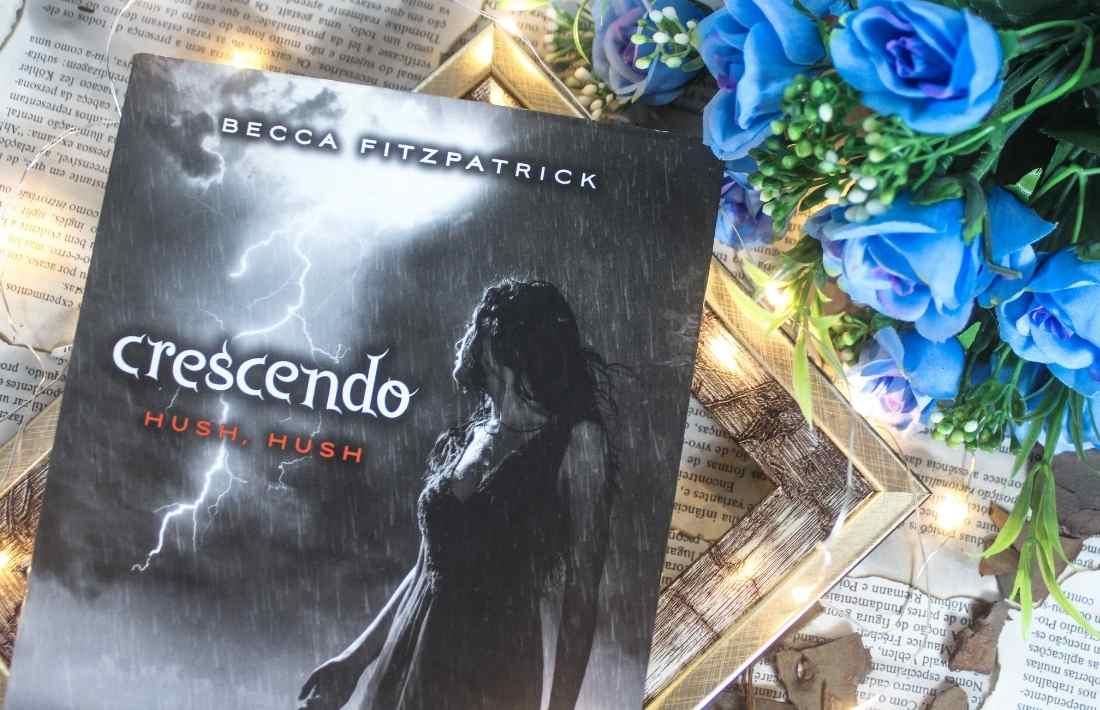 [RESENHA] Crescendo - Série Hush, Hush #02 - Becca Fitzpatrick