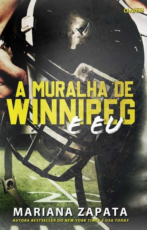 A Muralha de Winnipeg e Eu, da Mariana Zapata chega em agosto pela Editora Charme